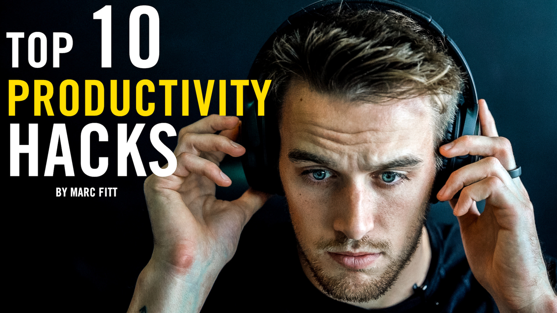 TOP 10 Productivity Hacks – Marc Fitt